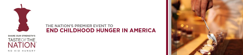 Join Us For Taste of the Nation and help end childhood hunger